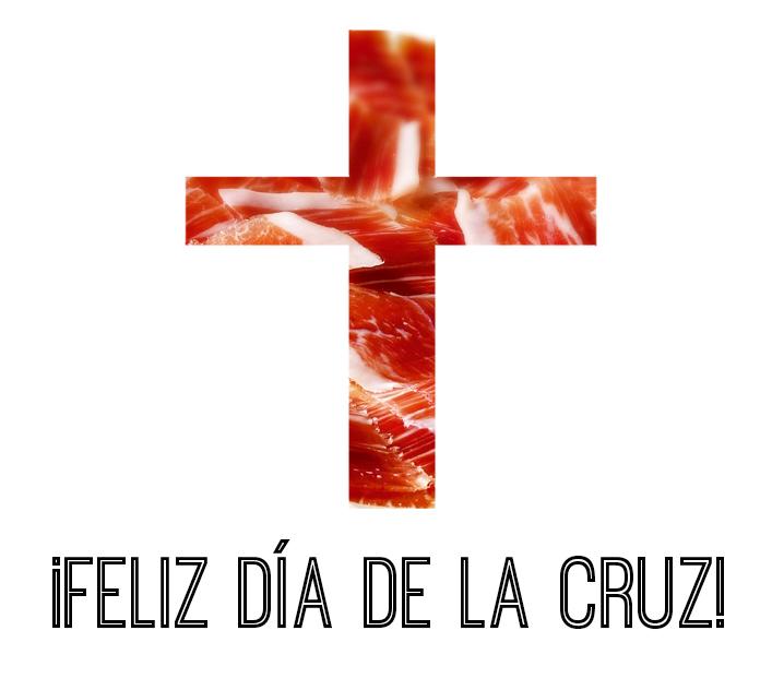 FELIZ DIA DE LA CRUZ